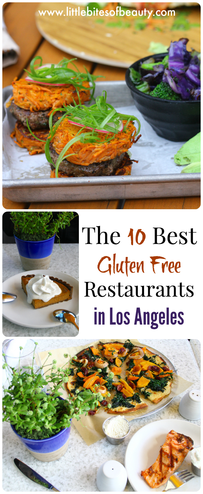The 10 Best Gluten Free Restaurants In Los Angeles Little Bites Of Beauty