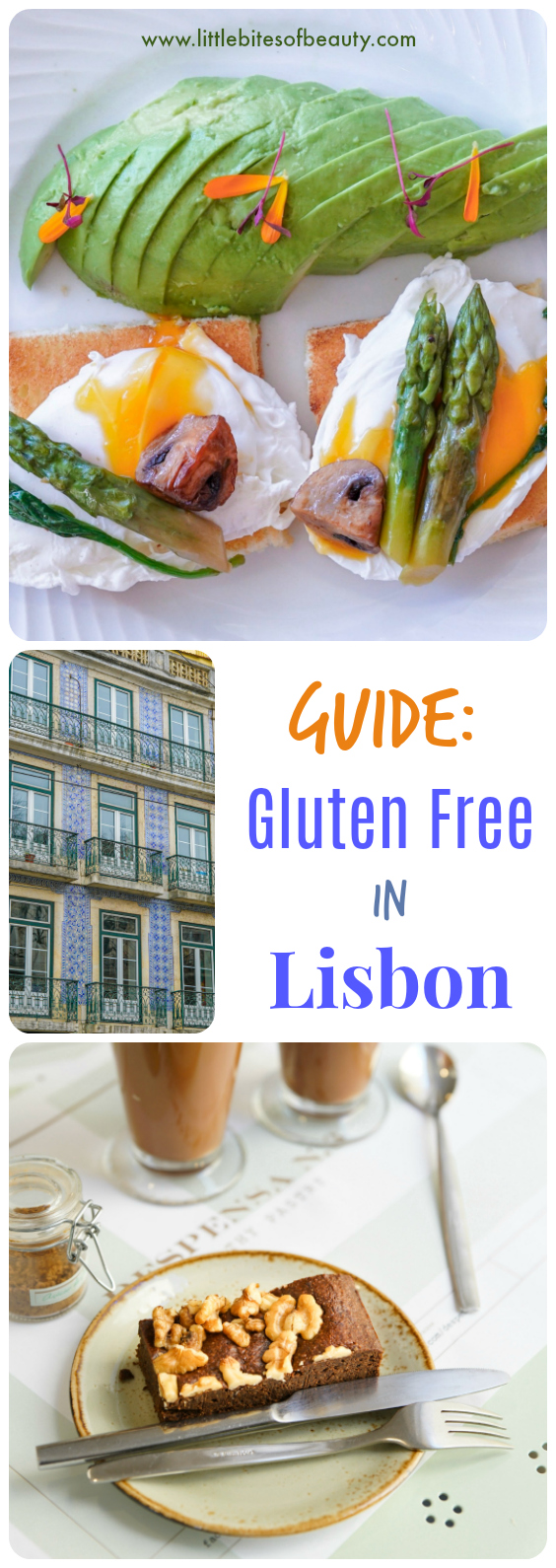 The Ultime Guide to Eating Gluten Free in Lisbon, Portugal