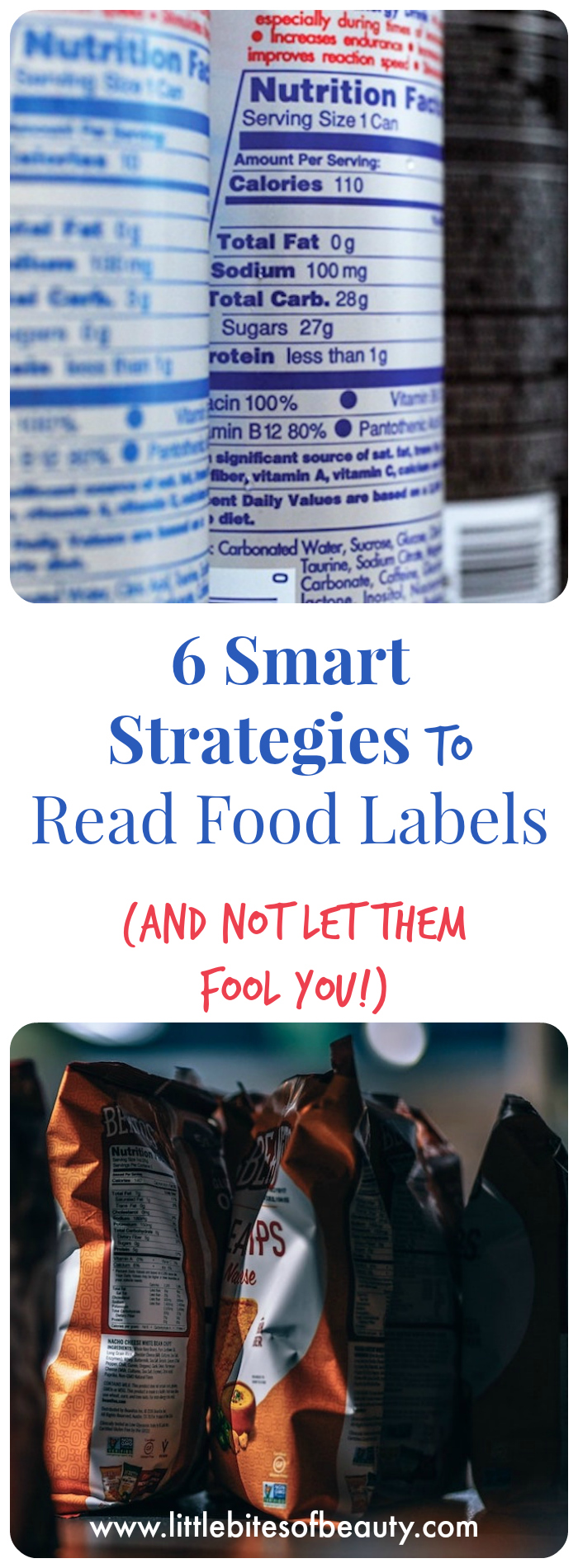 6 Smart Strategies to Read Food Labels (and NOT Let Them Fool You!)
