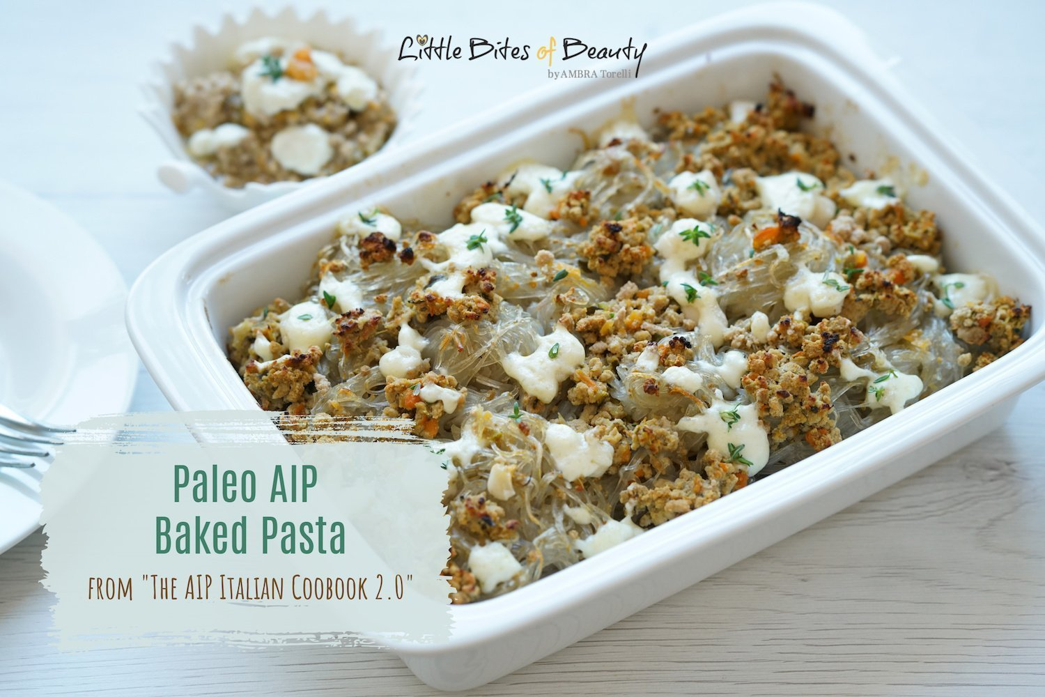AIP Italian Food - Paleo AIP Baked Pasta from The AIP Italian Cookbook