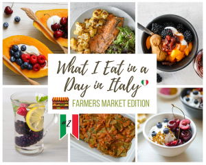 What I Eat in a Day in Italy ~ Farmer's Market Edition