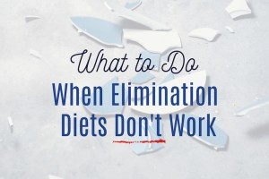 What to Do When Elimination Diets Don't Work. A Talk with Jennifer Fugo