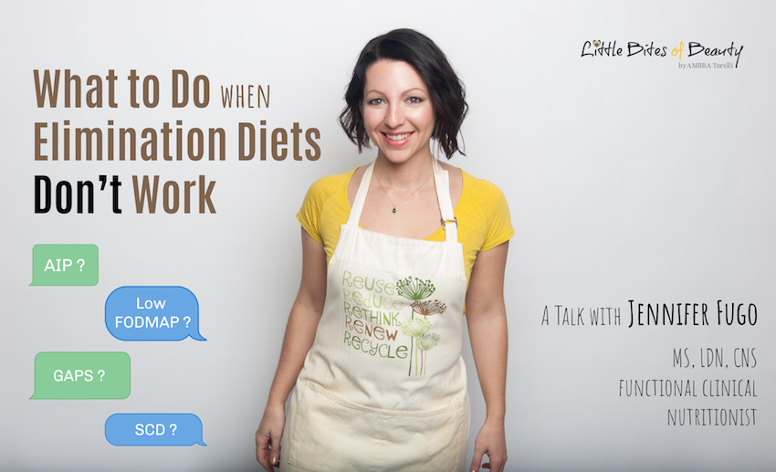What to Do When Elimination Diets Don't Work. A Talk with Jennifer Fugo 3 (1)