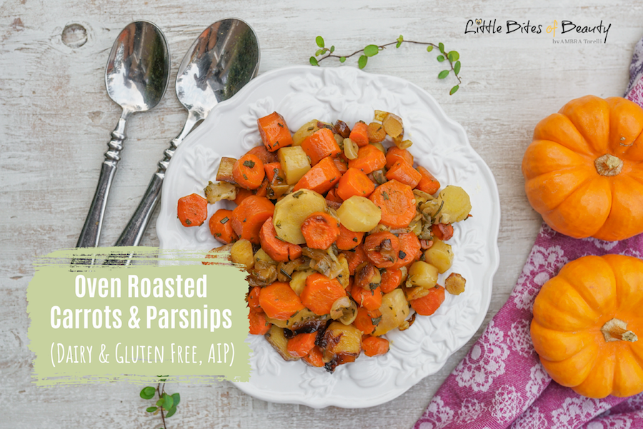 Oven Roasted Carrots & Parsnips (Dairy & Gluten Free, AIP)